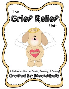 The Grief Relief Unit - Death, Grief, Saying Goodbye, & Coping
