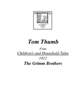 The Grimm Brothers Tom Thumb Close Reading