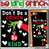 The Grinch Kindness Holiday/Christmas Bulletin Board, Door Decor, or Poster