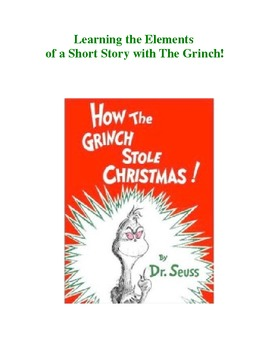 The Grinch!  Learning the Elements of a Short Story Using the Cartoon Video