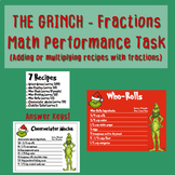 The Grinch - Math Performance Task, Adding/Multiplying Fractions - Recipe Baking