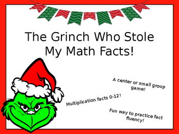 The Grinch Who Stole My Math Facts!