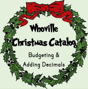 The Grinch Whoville Christmas Catalog - Adding Decimals
