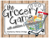 The Grocery Game - Adding and Multiplying Money