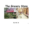 The Grocery Store: A Functional Academic Social Story to Teach Life Skills.