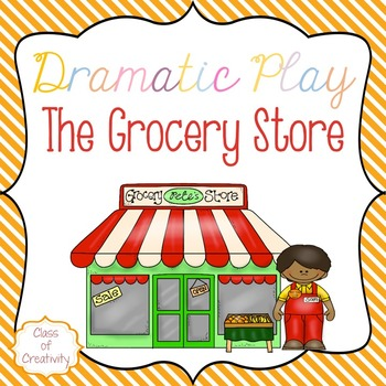 The Grocery Store - Dramatic Play Pack