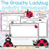 The Grouchy Ladybug Activity Worksheets