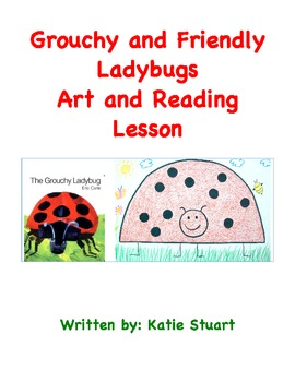 The Grouchy Ladybug Art and Reading Lesson!