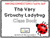 The Grouchy Ladybug Class Book {Text to Self}