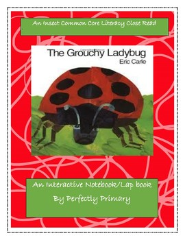 The Grouchy Ladybug Interactive Notebook or Lap Book Close Read