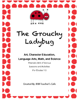 The Grouchy Ladybug Jam-Packed Thematic Unit (6 lessons, Activities)