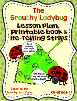 The Grouchy Ladybug-Lesson Plan, Printables, and Story telling Visuals-FREEBIE