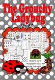 The Grouchy Ladybug Mini Unit