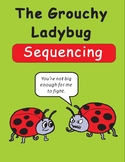 The Grouchy Ladybug Sequencing Text Activity