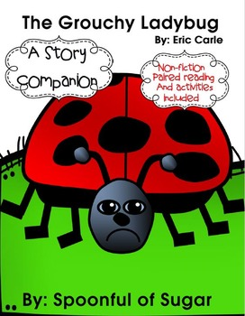 The Grouchy Ladybug (Story Companion with paired Non-ficti