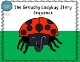 The Grouchy Ladybug Story Sequence