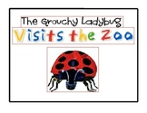 The Grouchy Ladybug Visits the Zoo