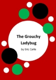 The Grouchy Ladybug by Eric Carle - 6 Worksheets