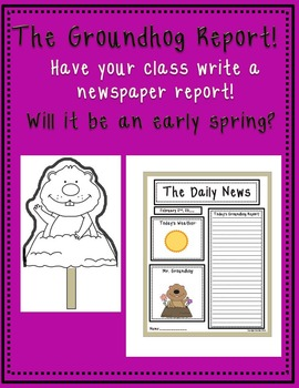 The Groundhog Report!