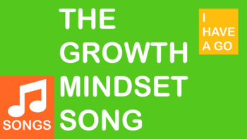 The Growth Mindset Song - I HAVE A GO