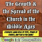 The Growth of the Catholic Church in the Middle Ages! A Web Quest & Game!