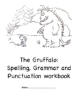 The Gruffalo: Independent Homework Spelling Grammar Punctuation Activity booklet