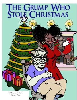 The Grump who Stole Christmas: A Mystery Party Kit