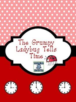 The Grumpy Ladybug Tells Time