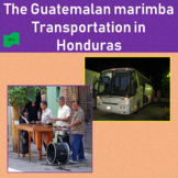 The Guatemalan marimba (1), Transportation in Honduras (2) - SP Intermediate 1