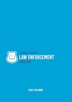 The Guide to Teaching Law Enforcement English