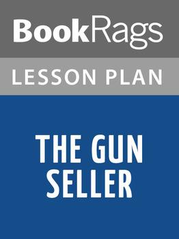 The Gun Seller Lesson Plans