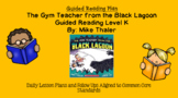The Gym Teacher from the Black Lagoon (Level K) Guided Reading Lesson Plan