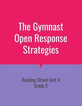 The Gymnast Open Response Strategies (Reading Street 2011)