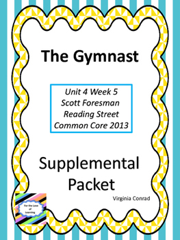 The Gymnast--Supplemental Packet--Reading Street Grade 5