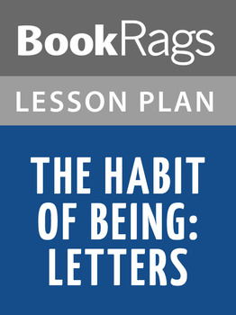 The Habit of Being: Letters Lesson Plans