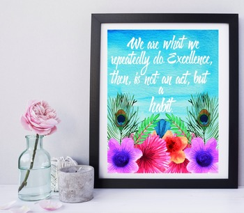 The Habit of Excellence:Inspirational Quote by Aristotle Boho Style