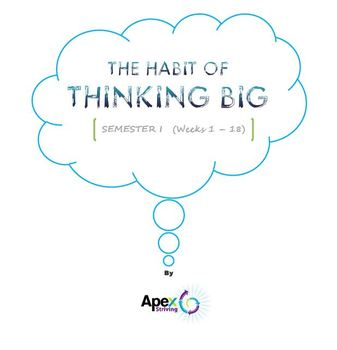 The Habit of Thinking Big - Semester 1 Journal Prompts