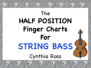 The Half Position: Finger Charts for String Bass