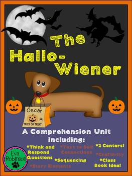 Halloween: The Hallo-Wiener! A FUN comprehension guide for a great story!