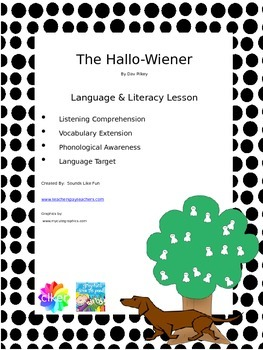 Language and Literacy Lesson: The Hallo-Wiener