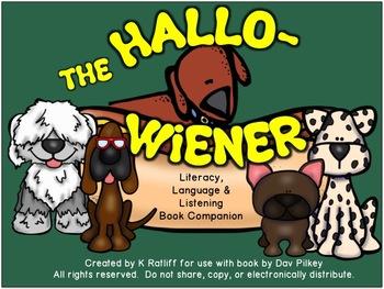 The Hallo-Wiener :  Literacy, Language & Listening Book Companion