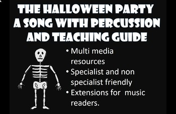 The Halloween Party. Song and percussion parts. Readers/ non ...