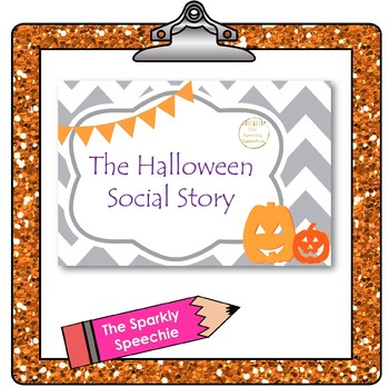 FREEBIE: The Halloween/Trick-Or-Treating Social Story: Autism & Early Childhood