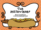 The Hallowiener Book Companion with NO PREP Accommodations