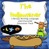 Hallowiener Literacy, Writing, Language, and Character Ed Pack