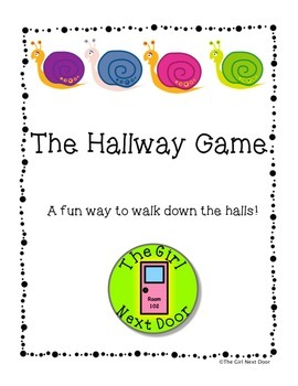 The Hallway Game- A Way to Line Up and Stay Quiet in the Hall