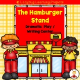 The Hamburger Stand Dramatic Play / Writing Center Bundle