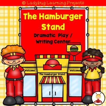 The Hamburger Stand Dramatic Play / Writing Center Bundle