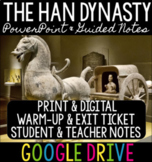 The Han Dynasty - PowerPoint, Exit Ticket, Guided Notes