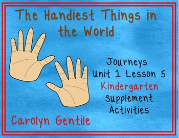 The Handiest Things in the World Journeys Unit 1 Lesson 5 Kindergarten